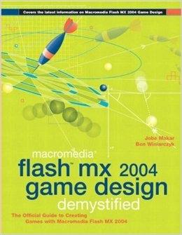 Flash MX 2004 Game Design Desmystified